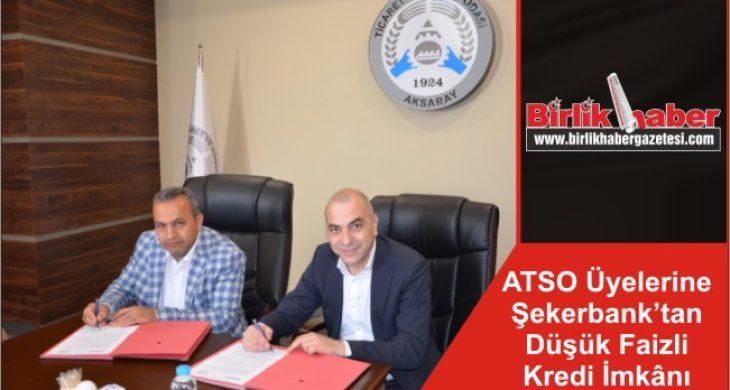 ATSO Üyelerine Şekerbank'tan Düşük Faizli Kredi İmkânı
