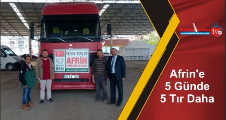Afrin'e 5 Günde 5 Tır Daha