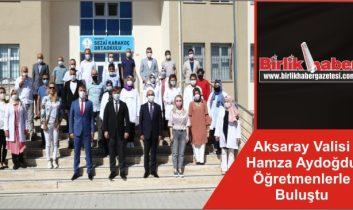 Aksaray Valisi Hamza Aydoğdu Öğretmenlerle Buluştu