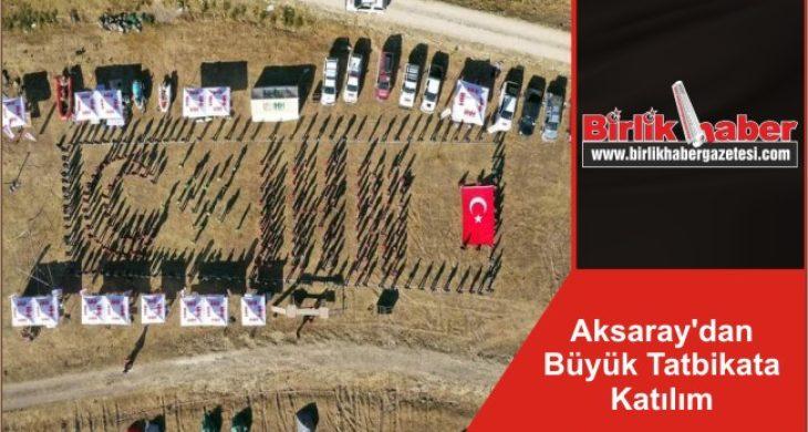 Aksaray'dan Büyük Tatbikata Katılım