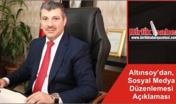 Altınsoy'dan, Sosyal Medya Düzenlemesi Açıklaması