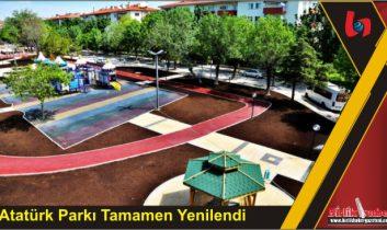 Atatürk Parkı Tamamen Yenilendi