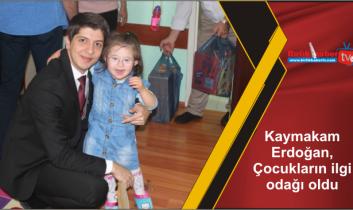 Kaymakam Erdoğan, Çocukların ilgi odağı oldu