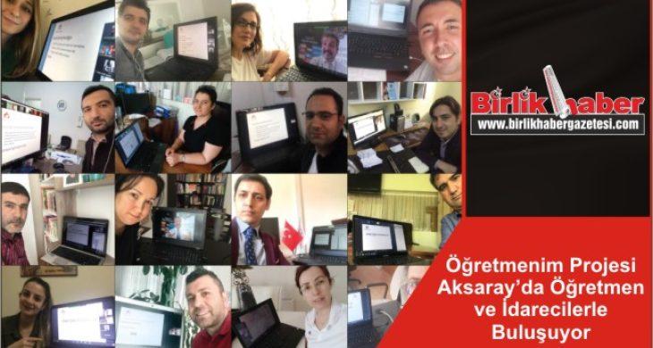 Öğretmenim Projesi Aksaray'da Öğretmen ve İdarecilerle Buluşuyor