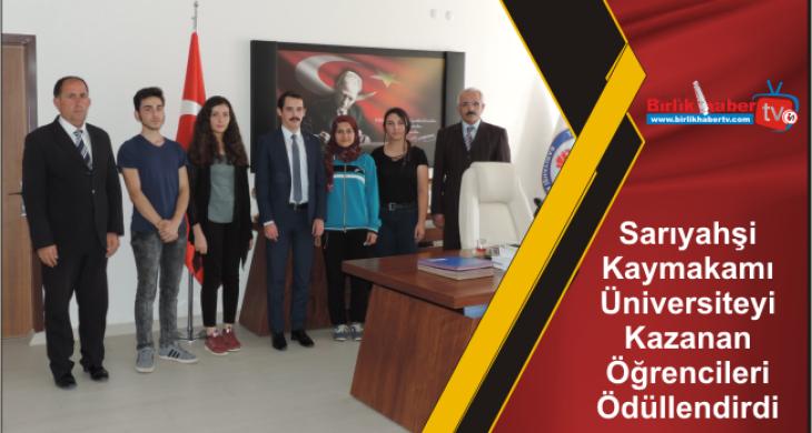 Sarıyahşi Kaymakamı Üniversiteyi Kazanan Öğrencileri Ödüllendirdi