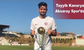 Tayyib Kanarya Aksaray Spor'da