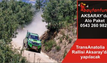 TransAnatolia Rallisi Aksaray'da yapılacak