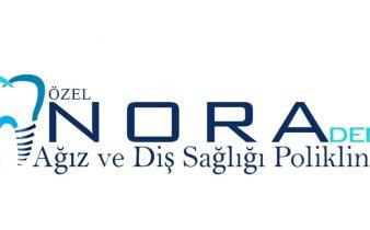 Nora Dent Ağız ve Diş Sağlığı Polikliniği